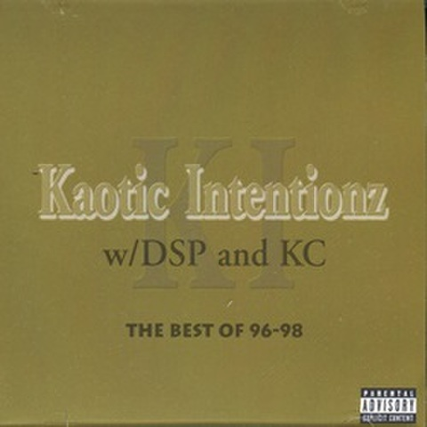 Kaotic Intentionz / The Best Of 96-98