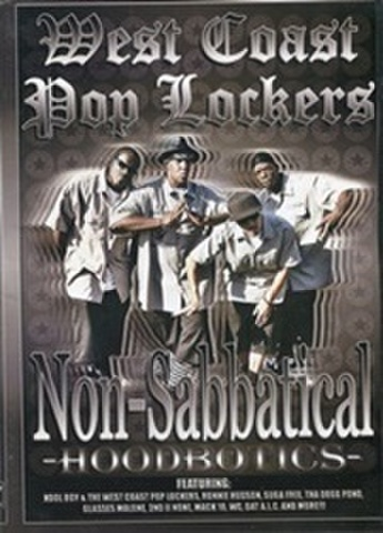 West Coast pop Lockers / Non-Sabbatical -Hoodbotics-