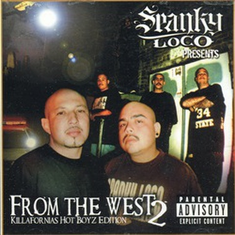 Spanky Loco / From The West 2