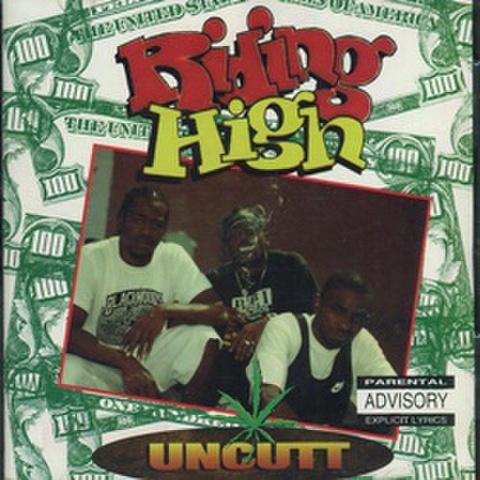 Uncutt / Riding High