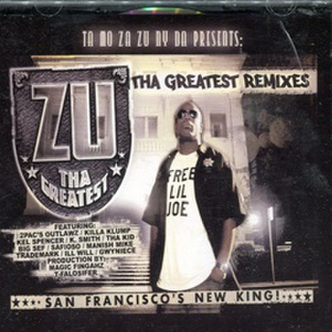 Zu Tha Greatest / Tha Greatest Remixes