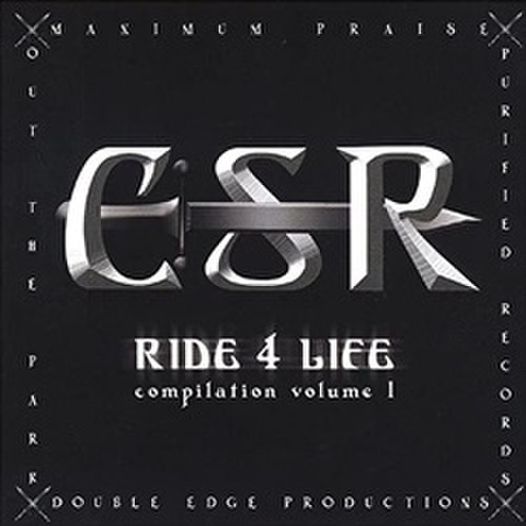 CSR / Ride 4 Life Compilation Volume 1