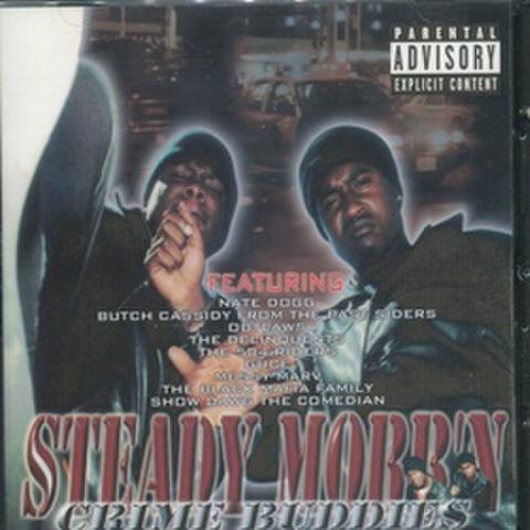 Steady Mobb'n / Crime Buddies