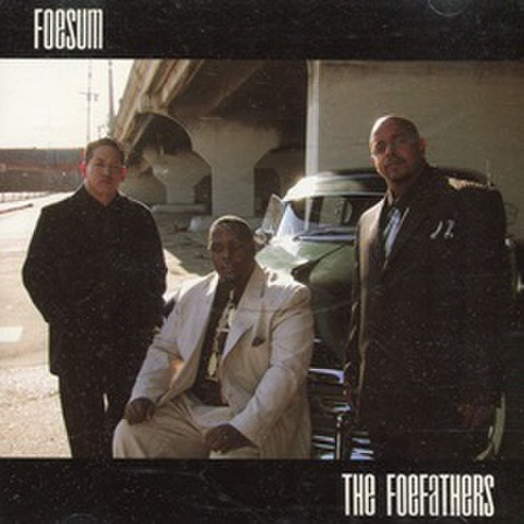 Foesum / The Foefathers