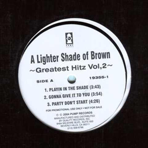 Lighter Shade Of Brown / Greatest Hitz Vol.2