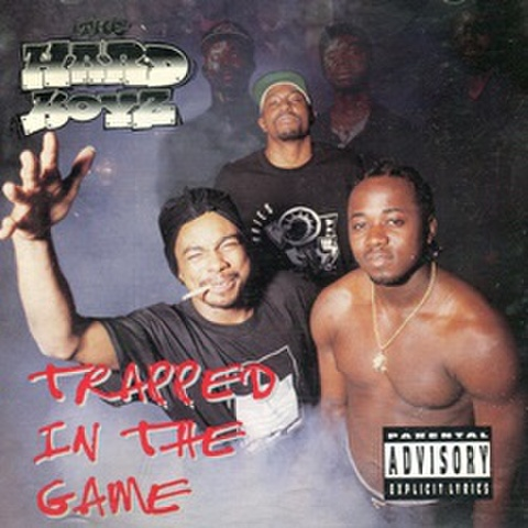 The Hard Boyz / Trapped In The Game