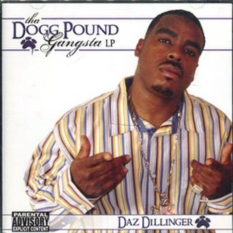 Daz Dillinger / Tha Dogg Pound Gangsta LP