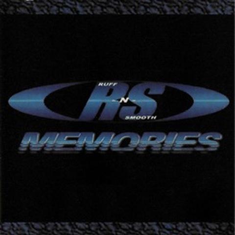 Ruff-N-Smooth / Memories