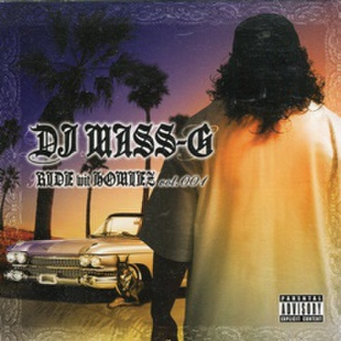 DJ Mass-G / Ride Wit Homies Vol.001