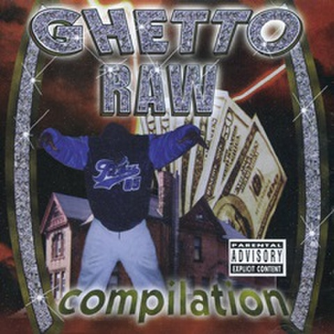 Ghetto Records / Ghetto Raw Compilation