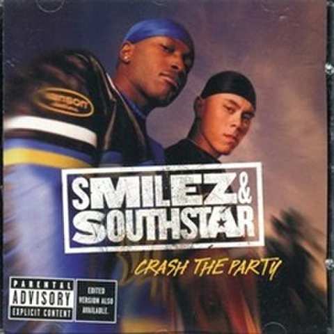 Smilez & Southstar / Crash The Party