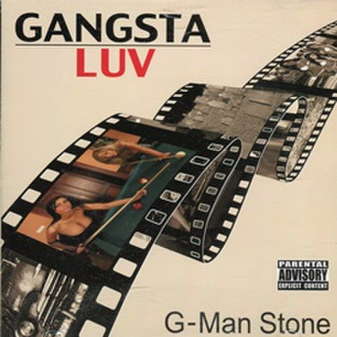 G-Man Stone / Gangsta Luv