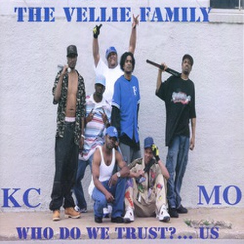 The Vellie Family / Who Do We Trust?...Us