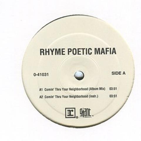 Rhyme Poetic Mafia / Comin Thru Your Neighborhood
