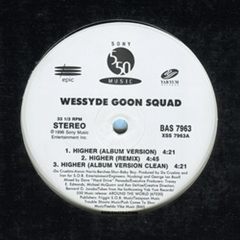 Wessyde Goon Squad / Higher