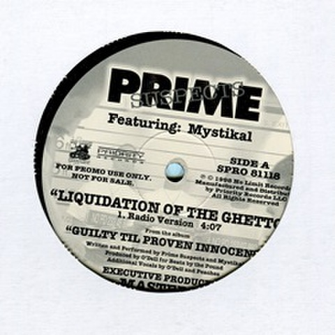 Prime Suspects / Liquidation Of The Ghetto
