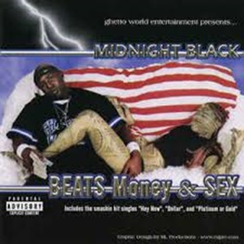 Midnight Black / Beats Money & Sex