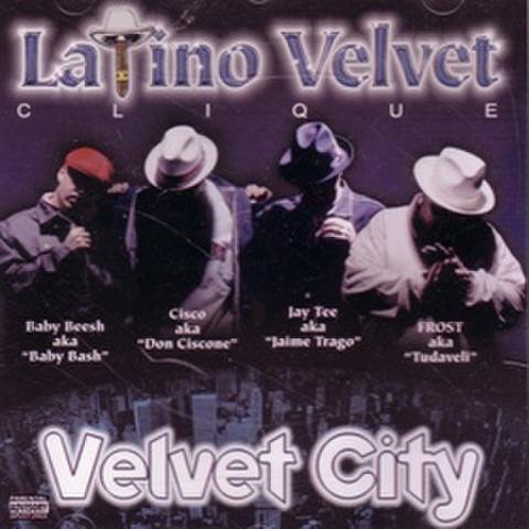 Latino Velvet Clique / Velvet City