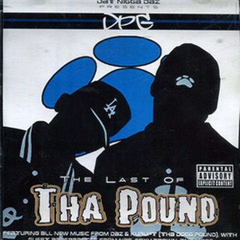 DPG / The Last Of Tha Pound