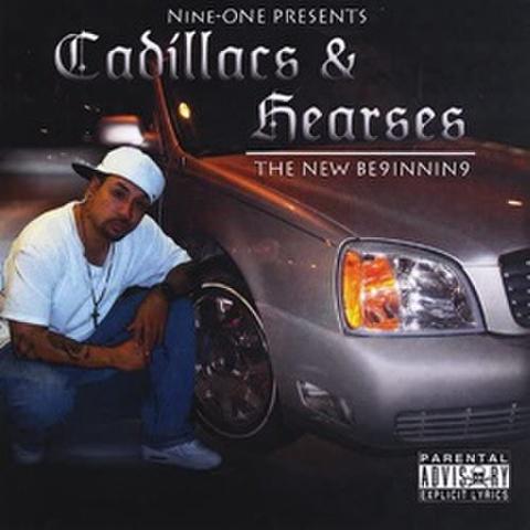 Nine-One / Cadillacs & Hearses - The New Beginning