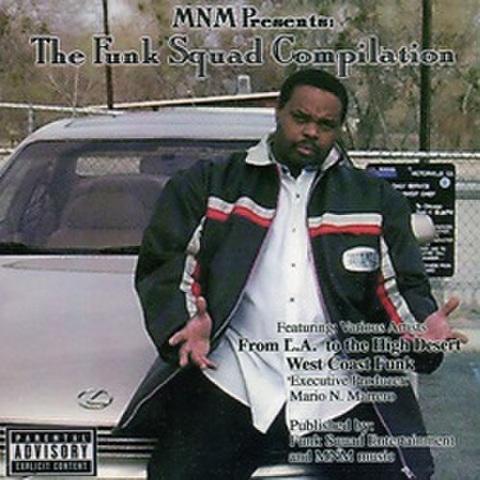 MNM / The Funk Squad Compilation