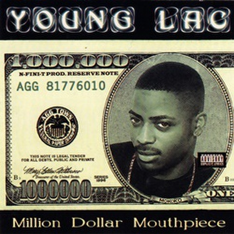 Young Lac / Million Dollar Mouthpiece