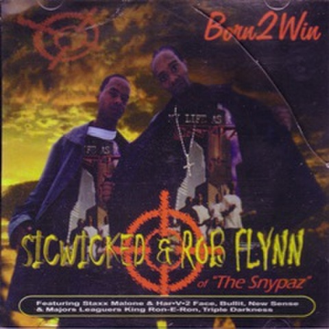 Born 2 Win / Sicwicked & Rob Flynn