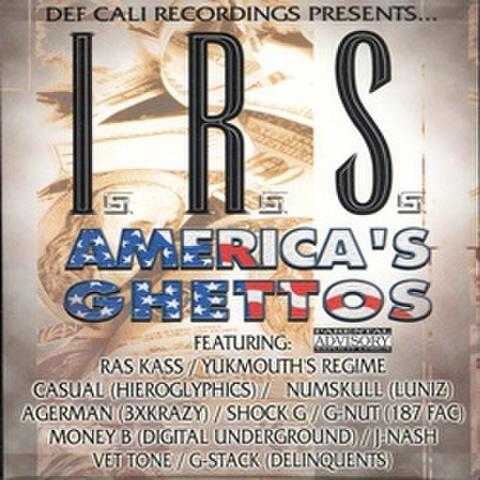 I.R.S. / America's Ghettos