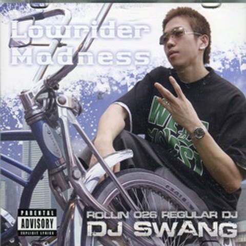DJ Swang / Lowrider Madness