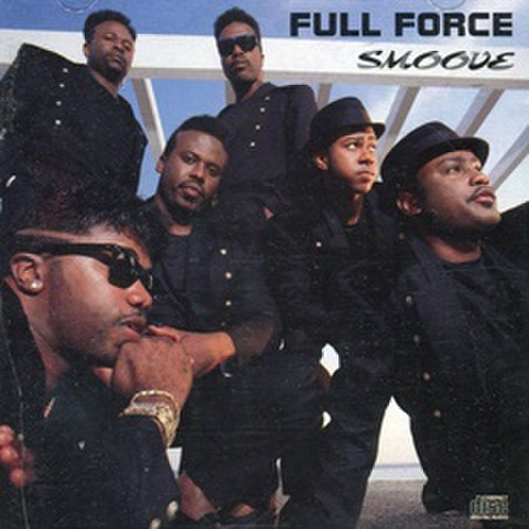 Full Force / Smoove