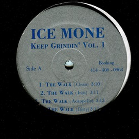 Ice Mone / Keep Grindin Vol.1