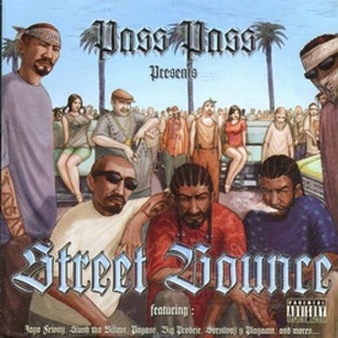 Pass Pass / Street Bounce