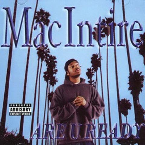 Mac Intire / Are U Ready
