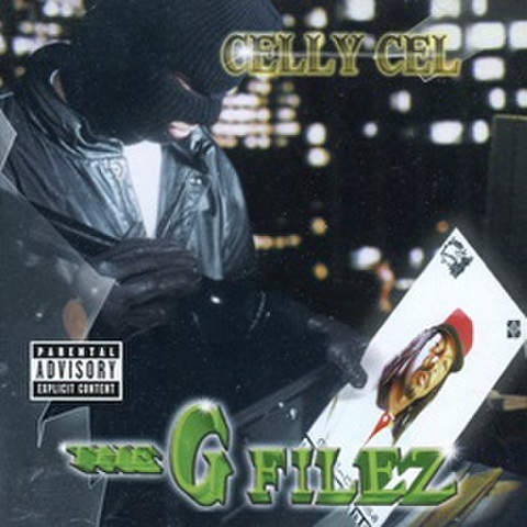 Celly Cel / The G Filez