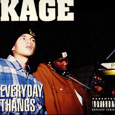 Kage / Everyday Thangs