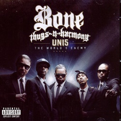 Bone Thugs-N-Harmony / UNI5: The World's Enemy