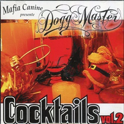 Dogg Master / Cocktails Vol.2