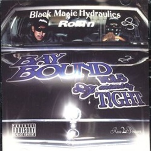 DJ T!ght / BayBound Vol.5