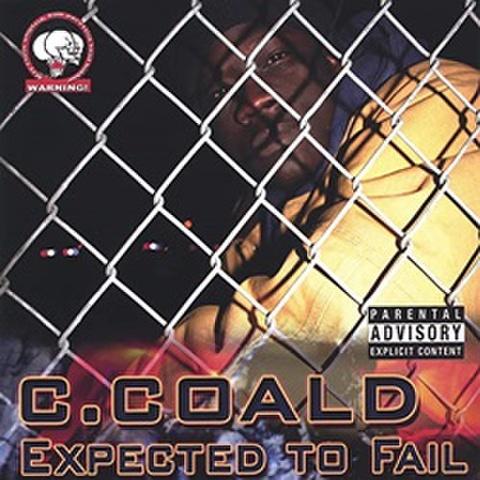 C.Coald / Expected To Fail