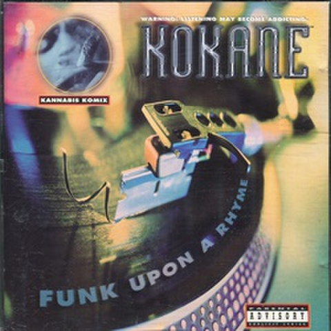 Kokane / Funk Upon A Rhyme