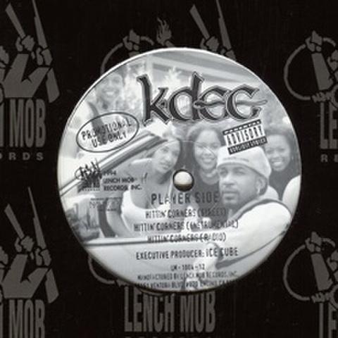 K-Dee / Hittin' Corners