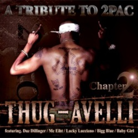 A Tribute To 2Pac Thug-Avelli Chapter 2