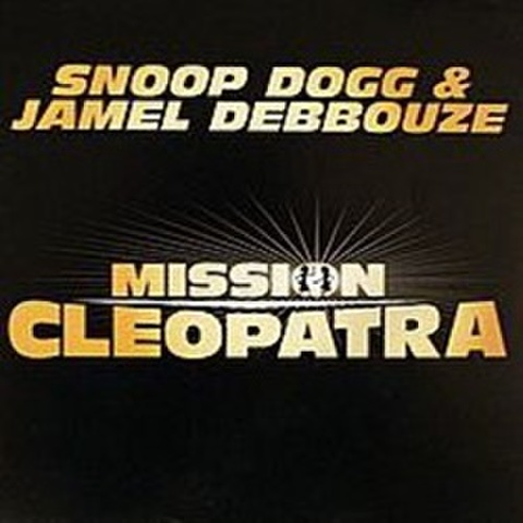 Snoop Dogg & Jamel Debouzze / Mission Cleopatra