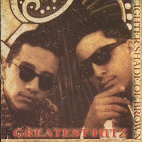 Lighter Shade Of Brown / Greatest Hitz