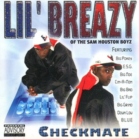 Lil' Breazy / Checkmate