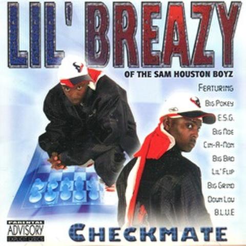 Lil' Breazy / Checkmate