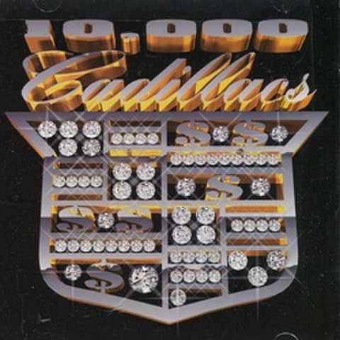 10.000 Cadillacs / Reap The Whirlwind