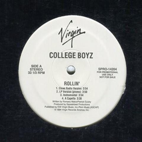 College Boyz / Rollin'