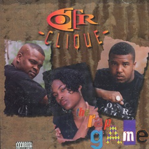 OTR Clique / The Rap Game