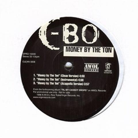 C-Bo / Money By The Ton